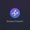 Browser ChooserX - Bruno Martins